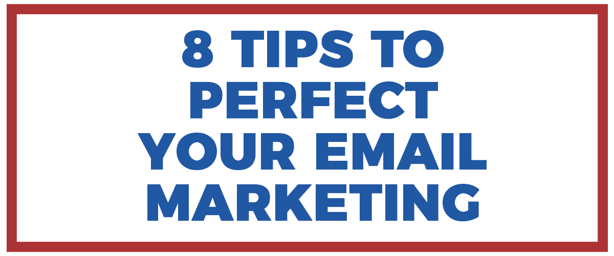 Email Marketing Tips: Email Subject Line Best Practices to Ensure Your Emails Get Opened