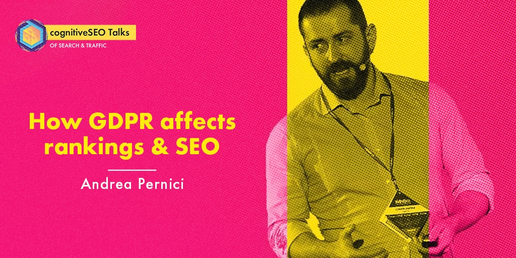 How GDPR Affects Google Rankings & SEO with Andrea Pernici