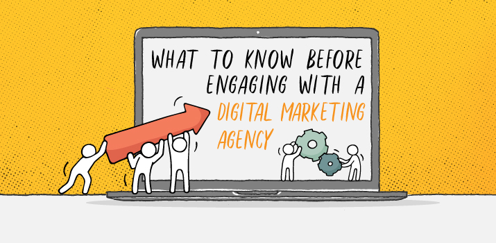 What to Know Before Engaging with a Digital Marketing Agency