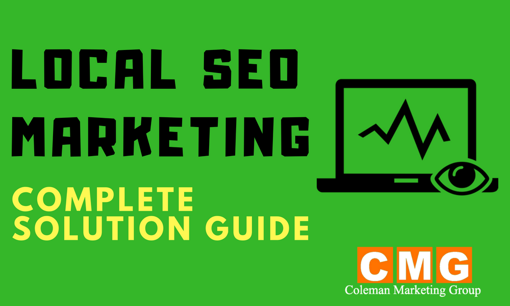 Local SEO Marketing in 2018 – Complete Solution Guide