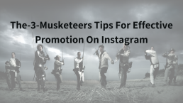 The-3-Musketeers Tips For Effective Promotion On Instagram