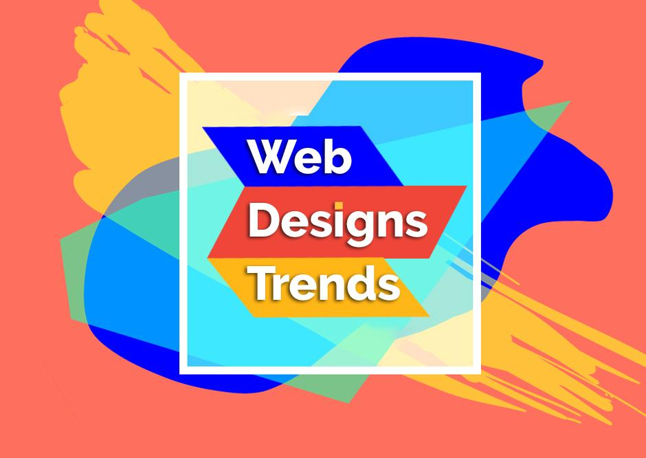 The Best Web Designs Trends For The Year 2021-22